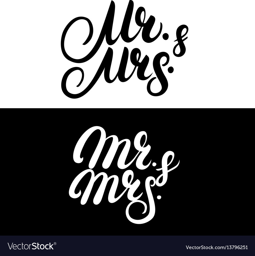 Set of mr and mrs hand written lettering