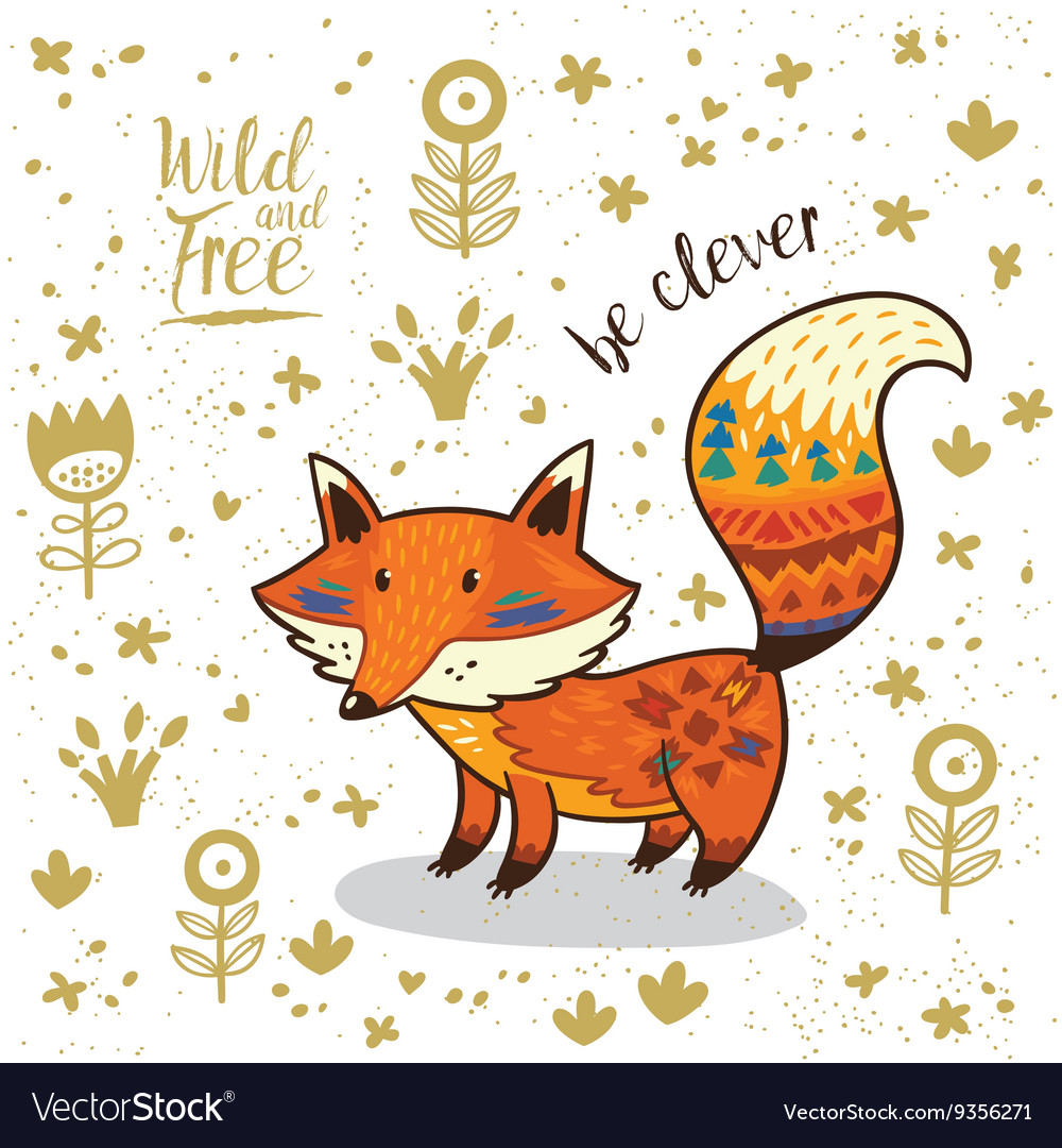 Cute indian fox with text be clever