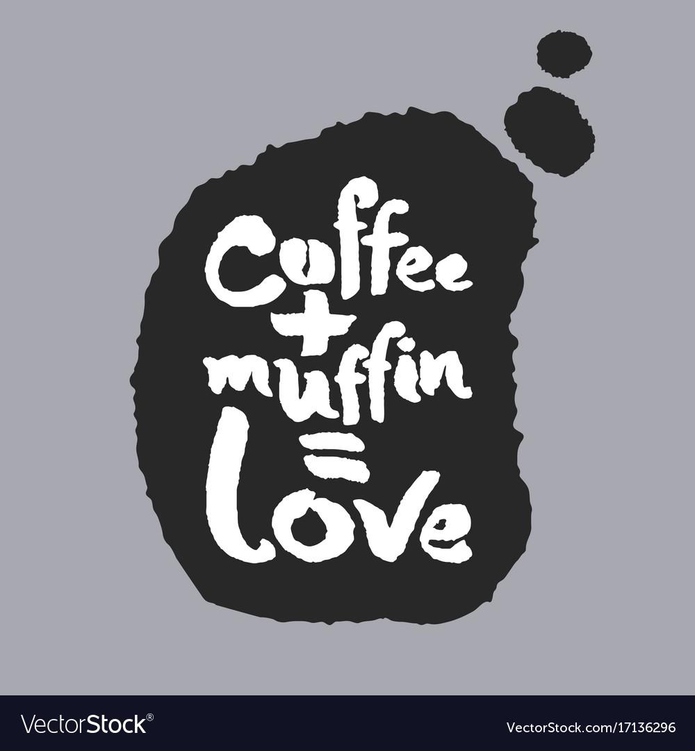 Coffee plus muffin is love in a speech bubble