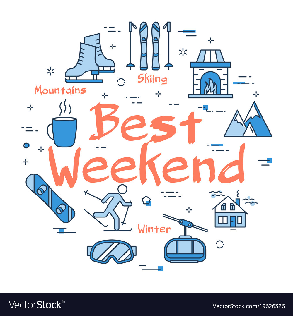 Blue best weekend in mountains concept