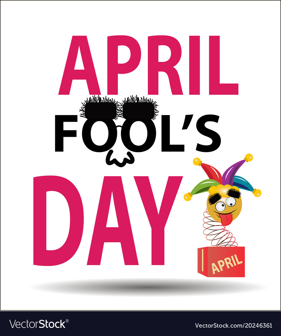 April day is a fool colorful vector image