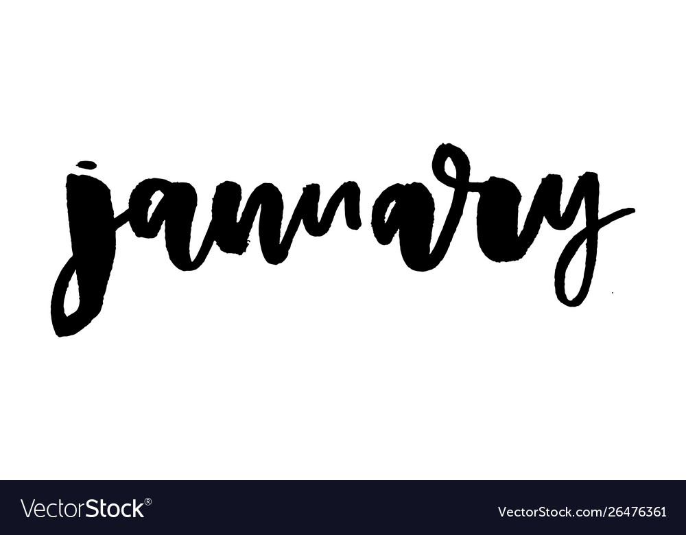 January Ink Hand Drawn Calligraphy Brush Painted Vector Image Hand hand tool hand model hand luggage hand sanitizer hand drum hand up hand axe hand painted. vectorstock