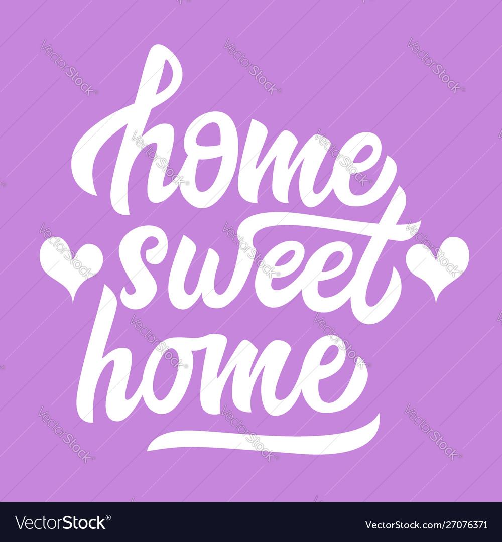 Home sweet home black lettering isolated