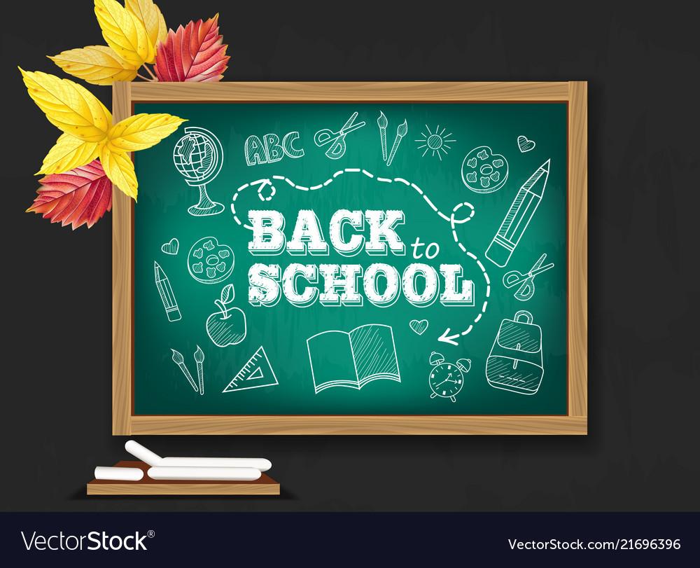 Back to school chalk board realistic