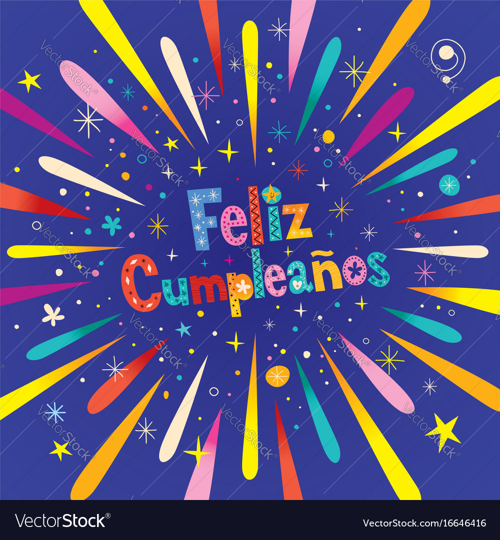 Astonishing Feliz Cumpleanos Happy Birthday In Spanish Vector Image Funny Birthday Cards Online Alyptdamsfinfo