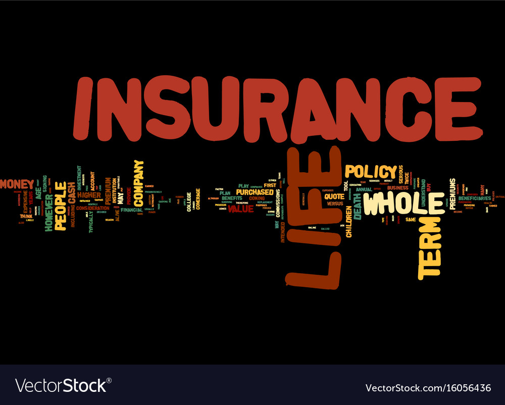 The comparison of term life insurance with whole