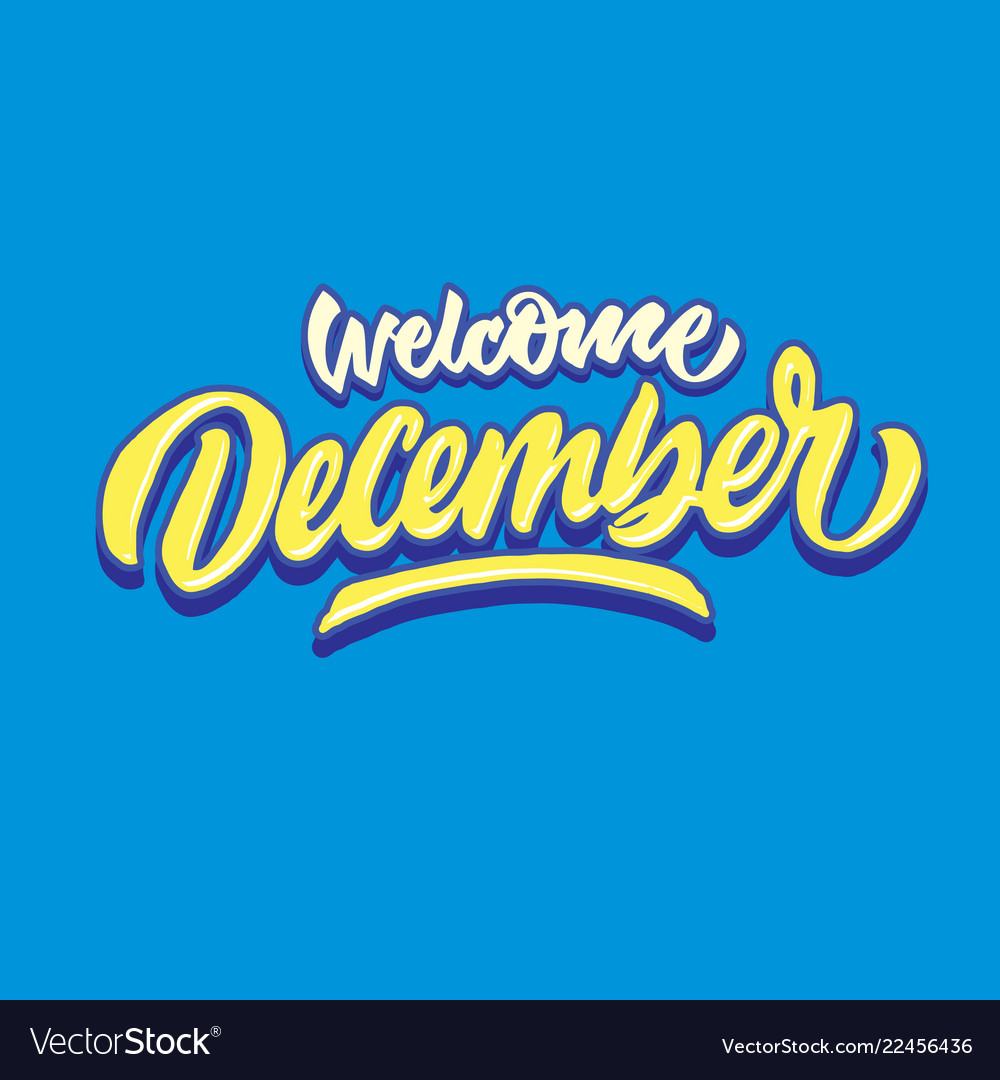 Welcome december simple hand lettering typography