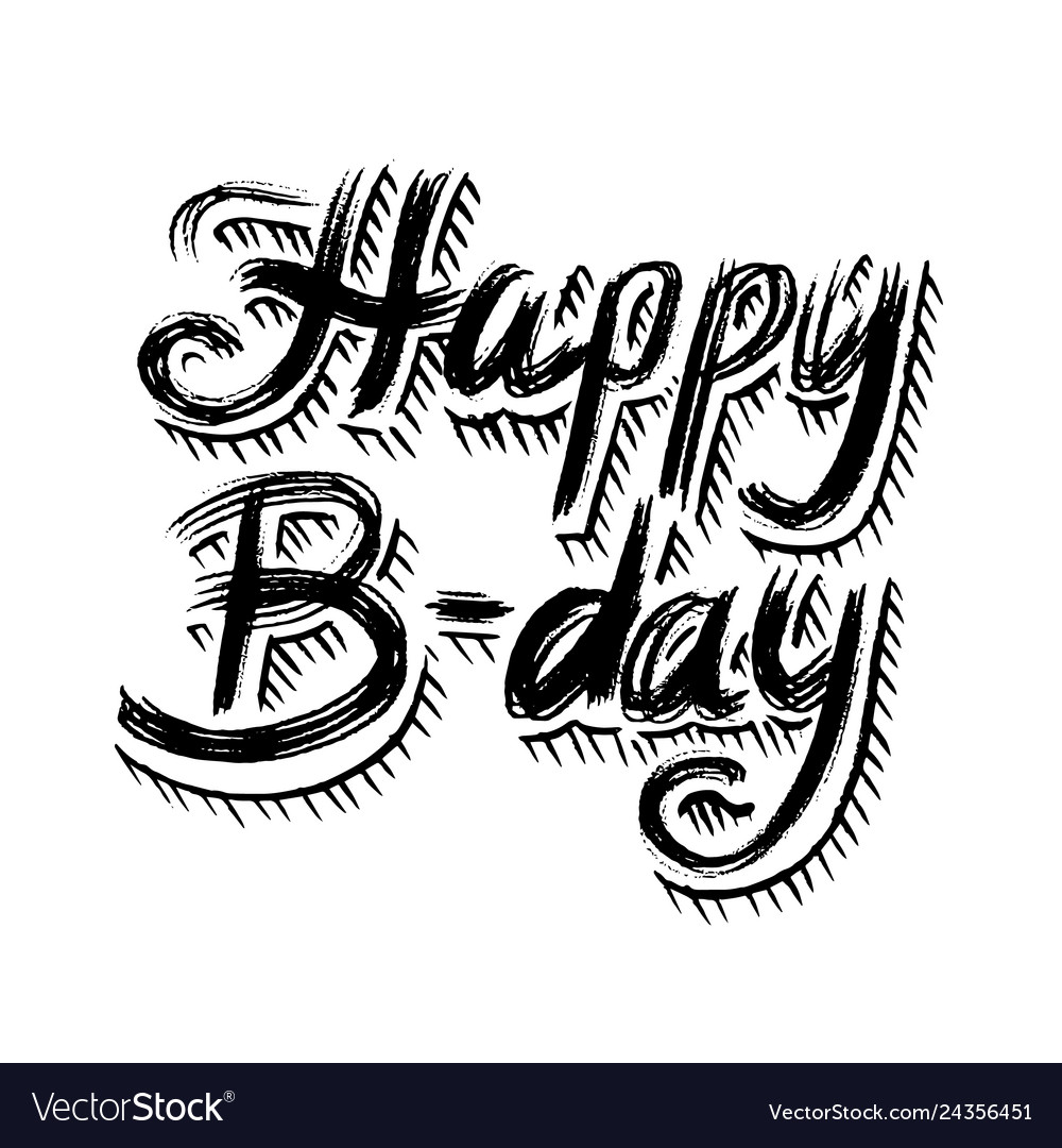 Happy birthday text hand drawn lettering grunge