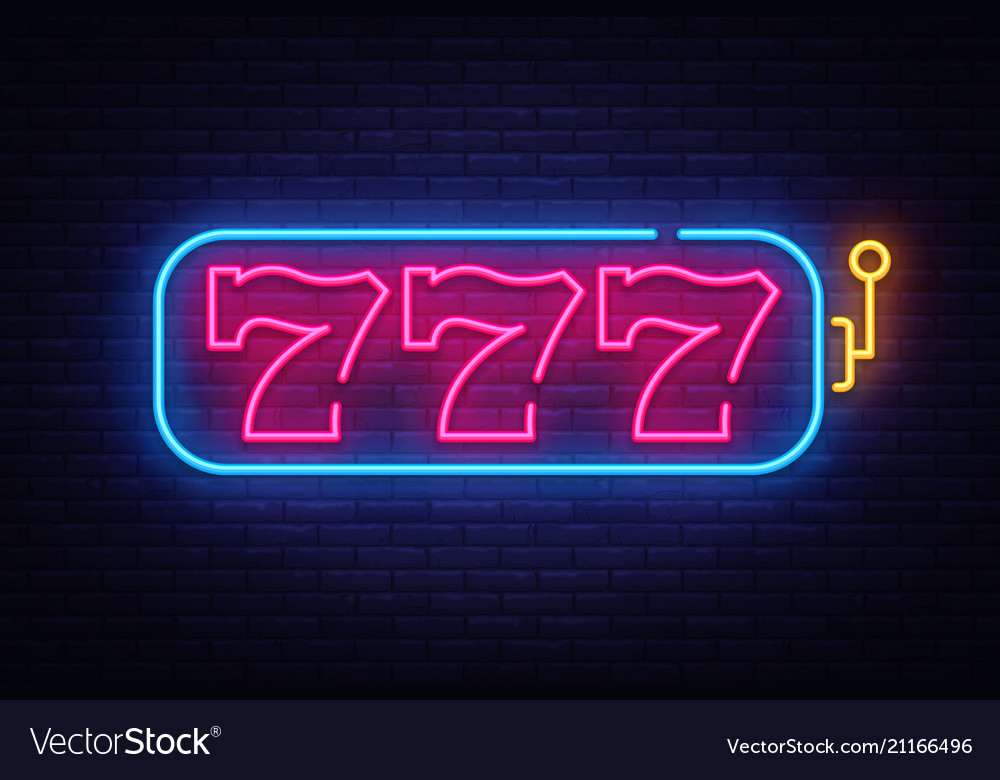 Slot machine neon sign 777 slot machine