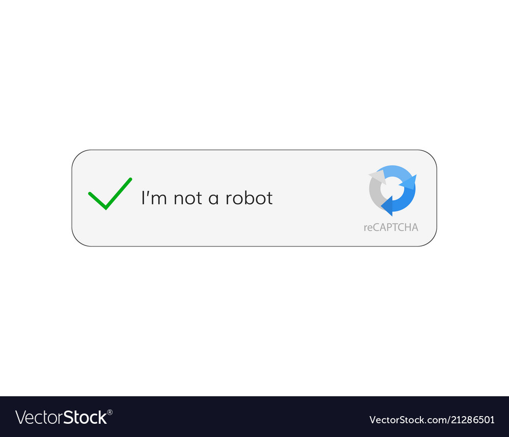 Captcha i am not a robot