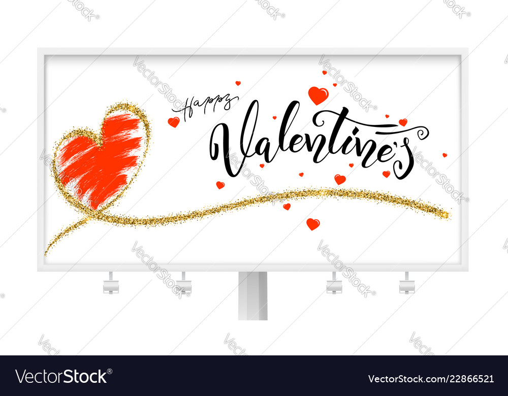 Happy valentines day billboard with typography