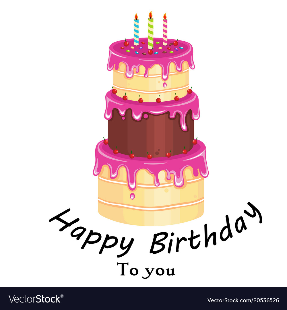 Happy Birthday To You Pink Cake Background Vector Image