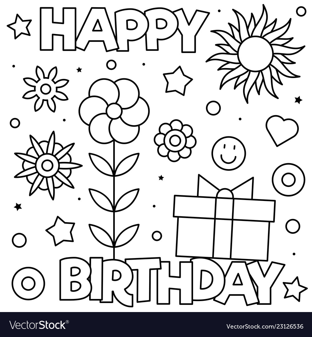 - Happy Birthday Coloring Page Black And White Vector Image