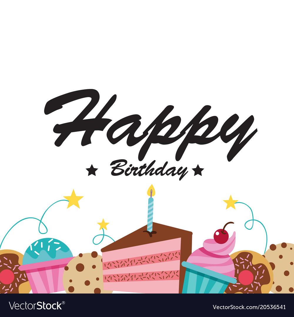 Happy Birthday Cake Cupcake White Background Vector Image