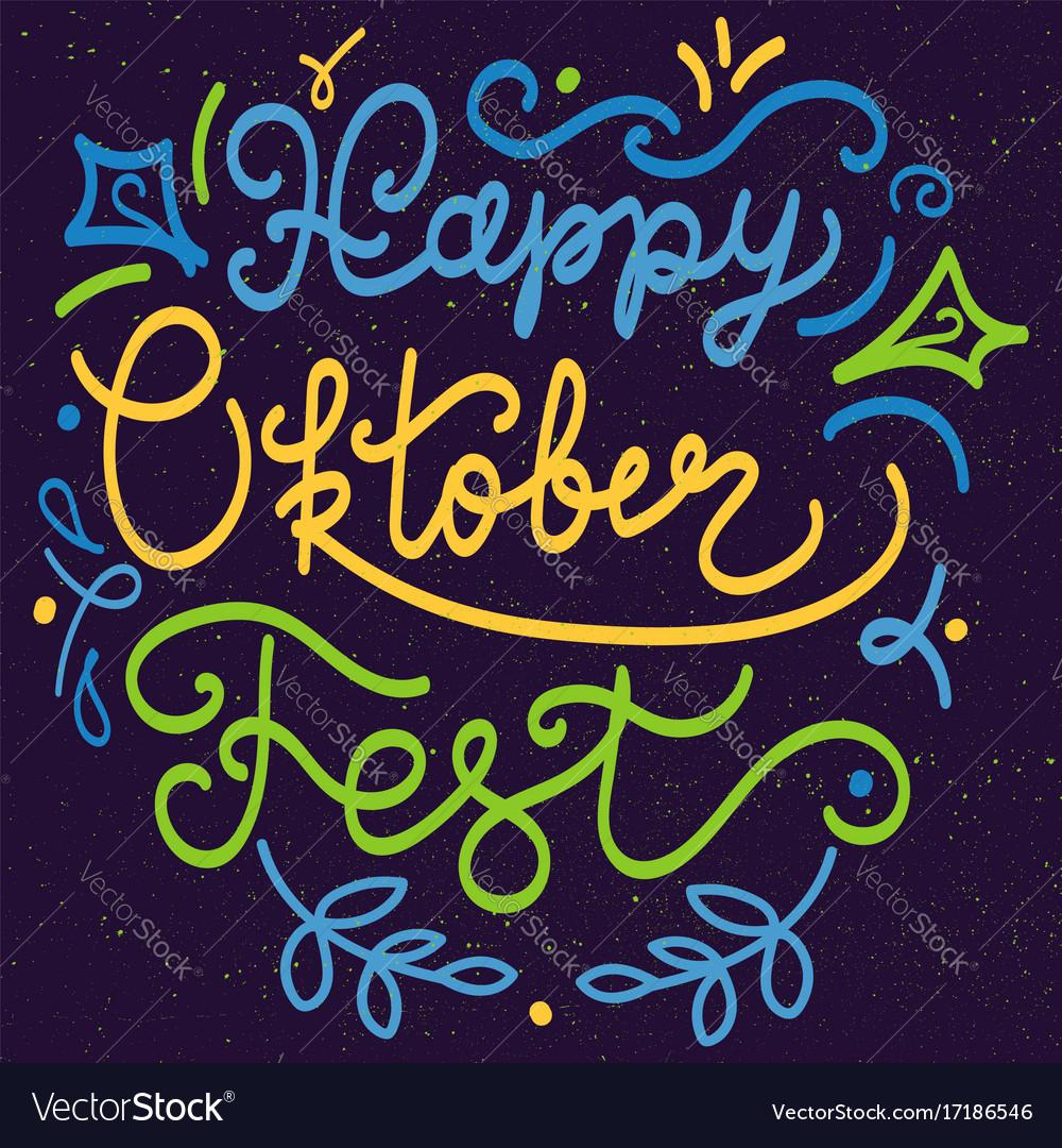 Happy oktoberfest lettering vector image