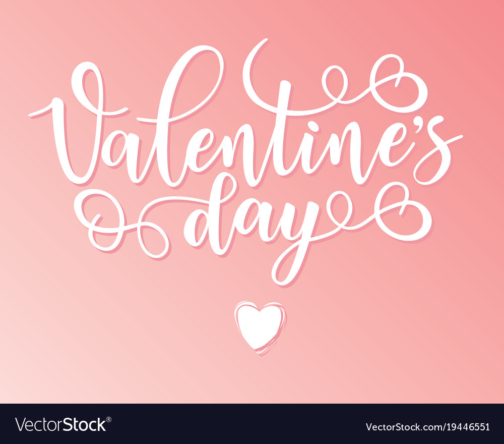 Valentines Day Lettering Motivation Poster Vector Image