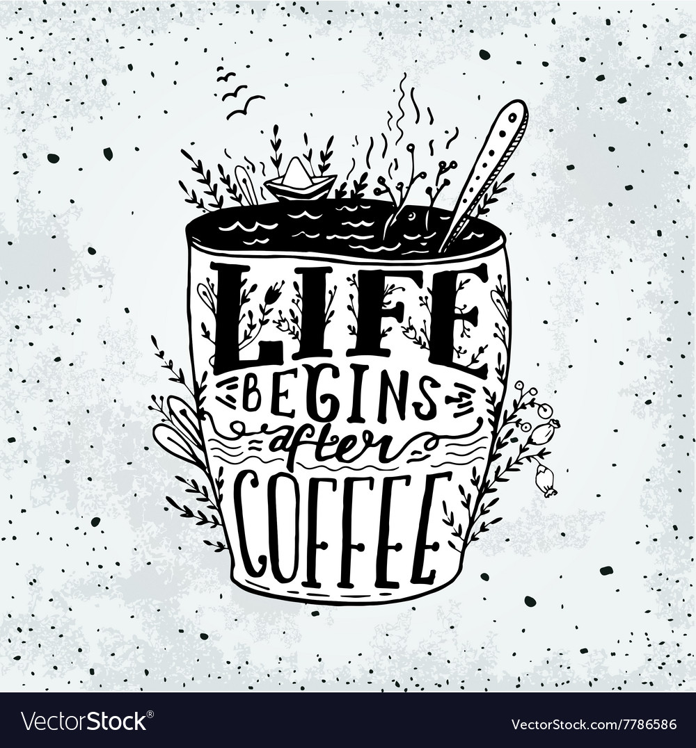 Phrase Life begins after coffee mug card