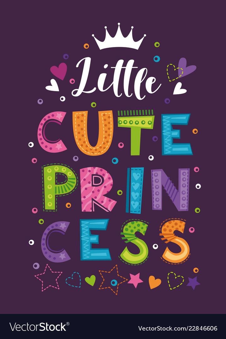 Little cute princess beautiful girlish print