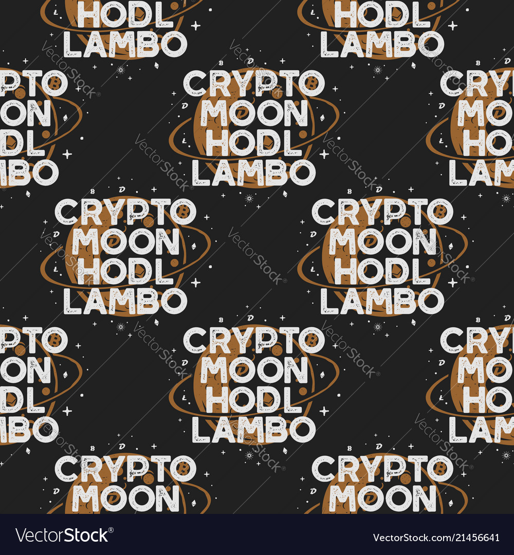 Crypto seamless concept moon and hodl pattern