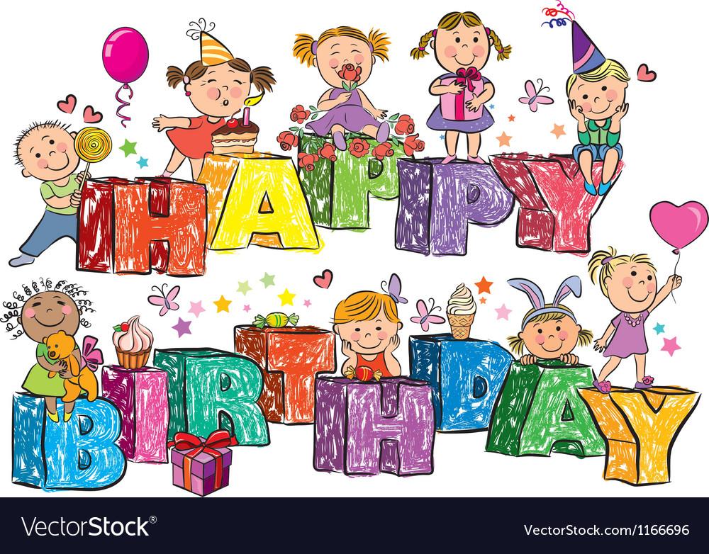 Happy Birthday kids on letters