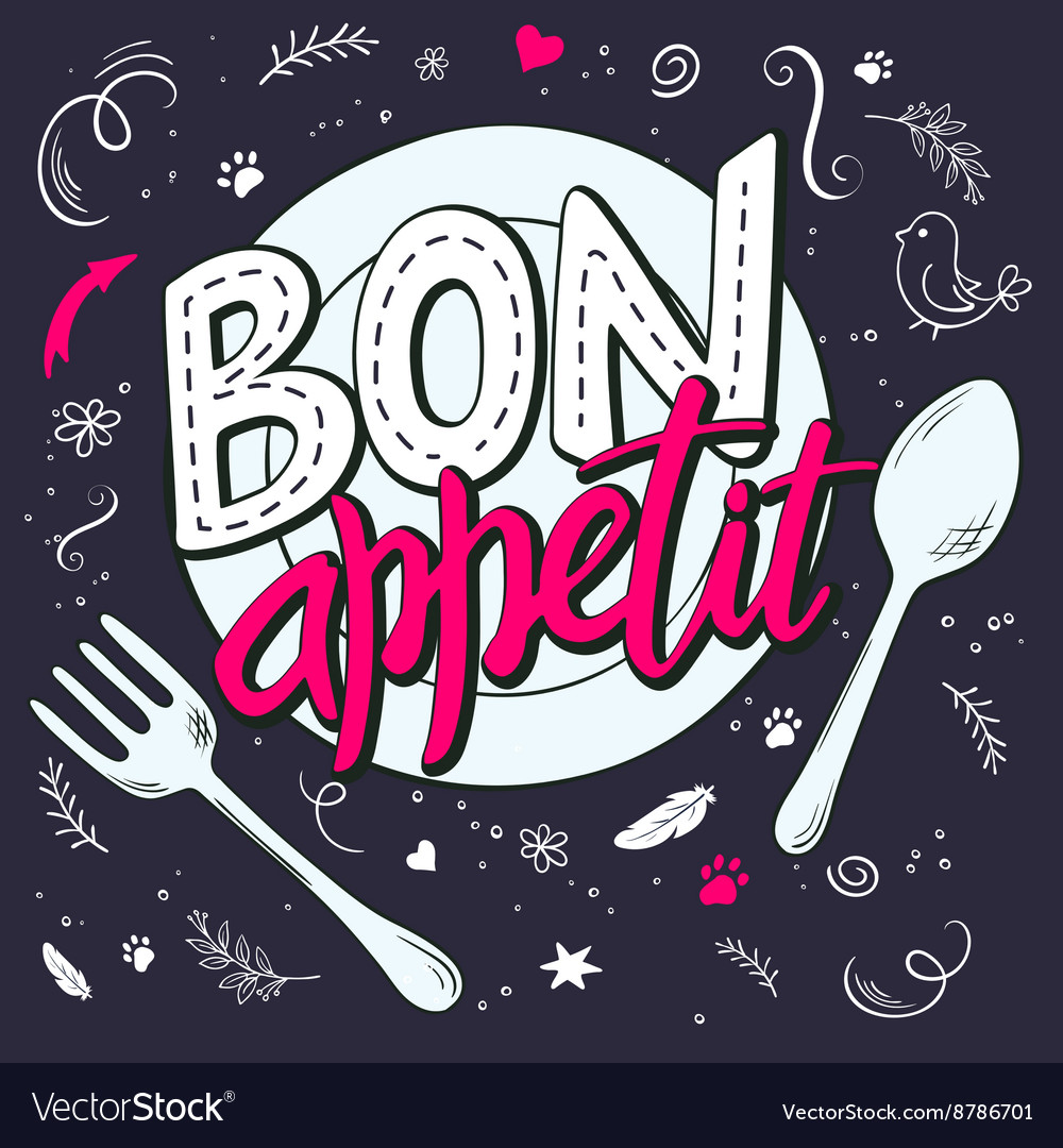 Hand lettering expression - bon appetit - on a vector image