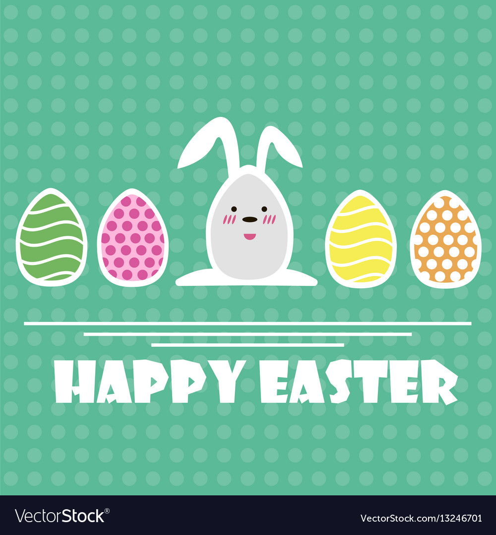 Happy easter greeting card easter eggs and