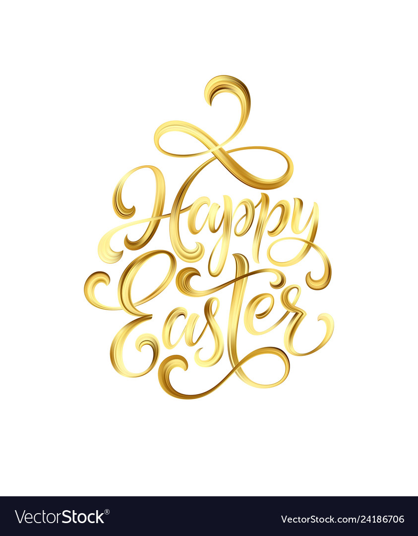 Happy easter gold paint lettering hand drawn