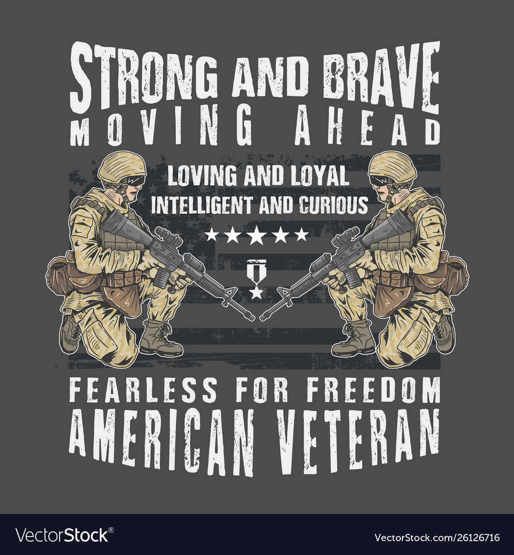 American veteran strong and brave