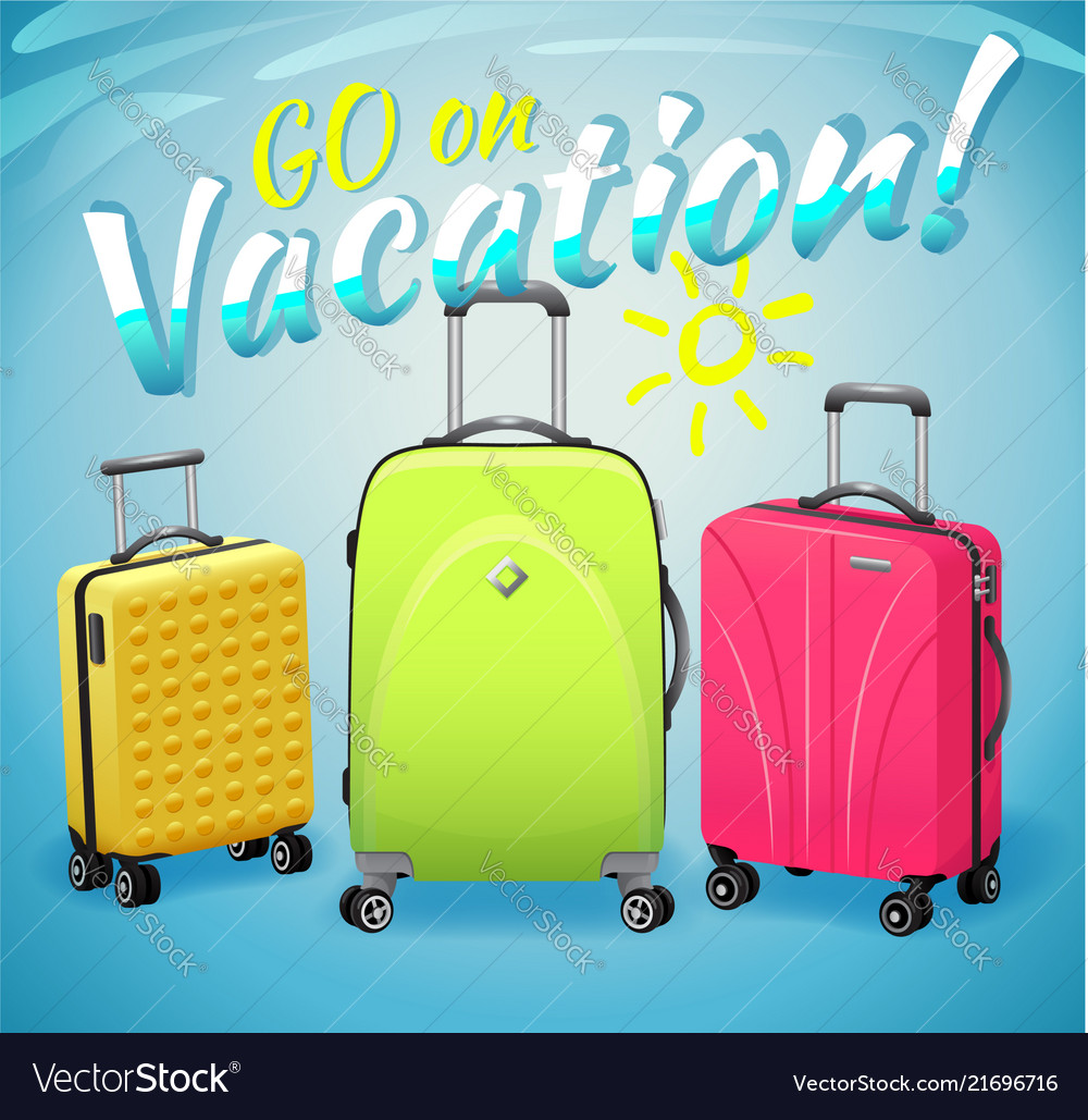 Sign go on vacation and three luggage travel bags