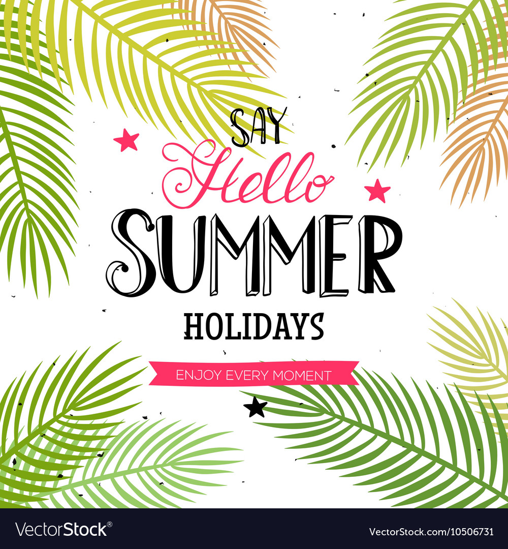 Hello Summer lettering with palm leaves