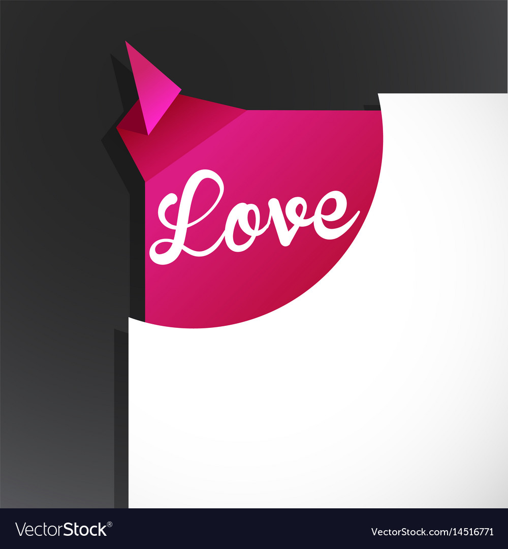 Love word uncovered from torn paper corner vector image
