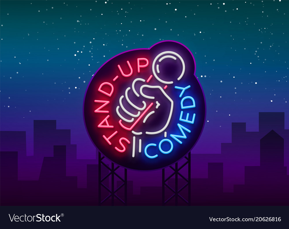 Comedy show stand up invitation is a neon sign vector image stopboris Choice Image
