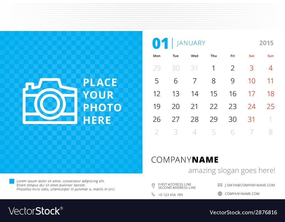 desk calendar 2015 template week starts monday vector image rh vectorstock com desk calendar 2019 desk calendar 2018 2019