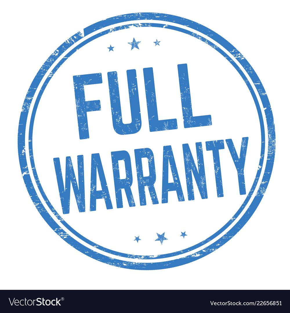 Full warranty sign or stamp