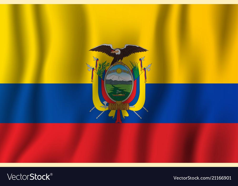 Ecuador Realistic Waving Flag National Country Vector Image
