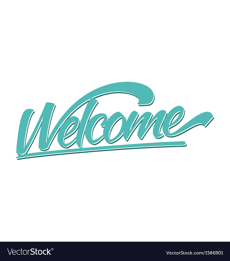 Welcome calligraphy lettering vector image