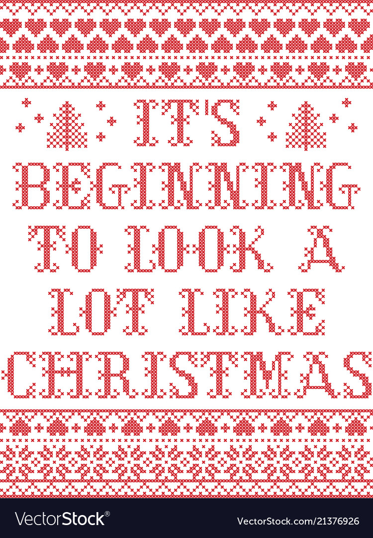 Its Beginning To Look Alot Like Christmas.Its Beginning To Look A Lot Like Christmas Candina