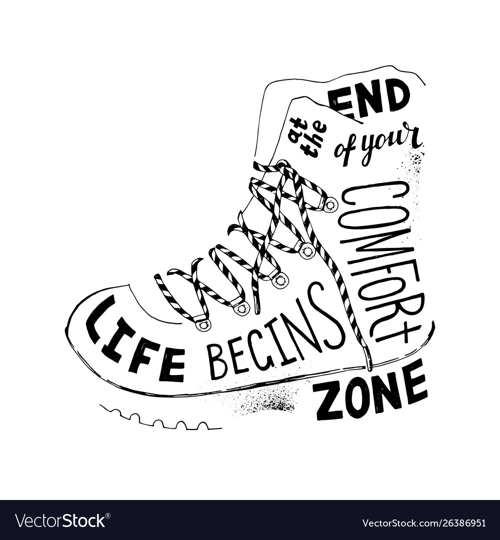 Life begins at end your comfort zone