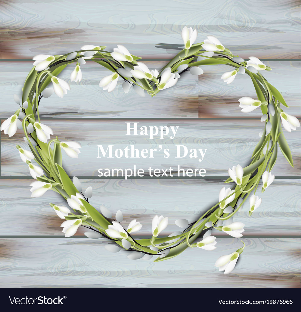 Mother day greeting card snowdrops heart wreath