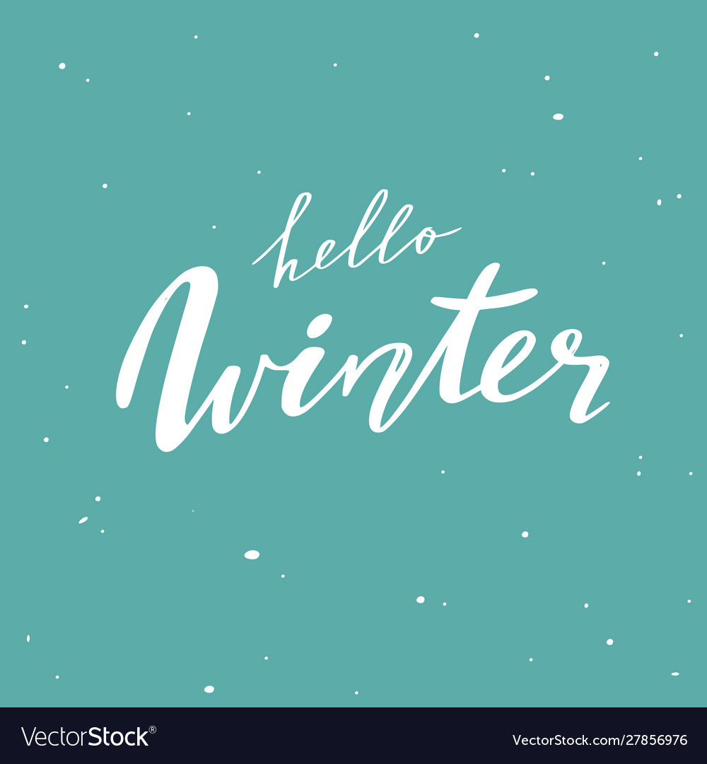 Hello winter handwritten lettering quote