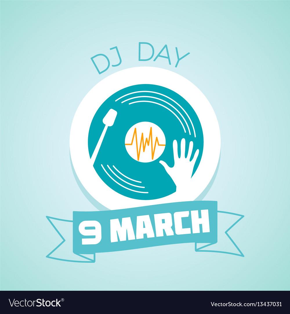 9 march dj day