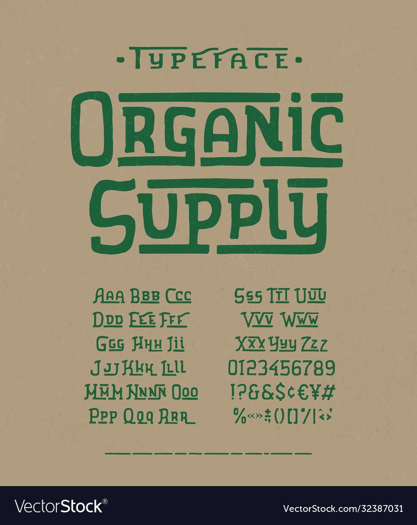 Modern handmade font organic supply