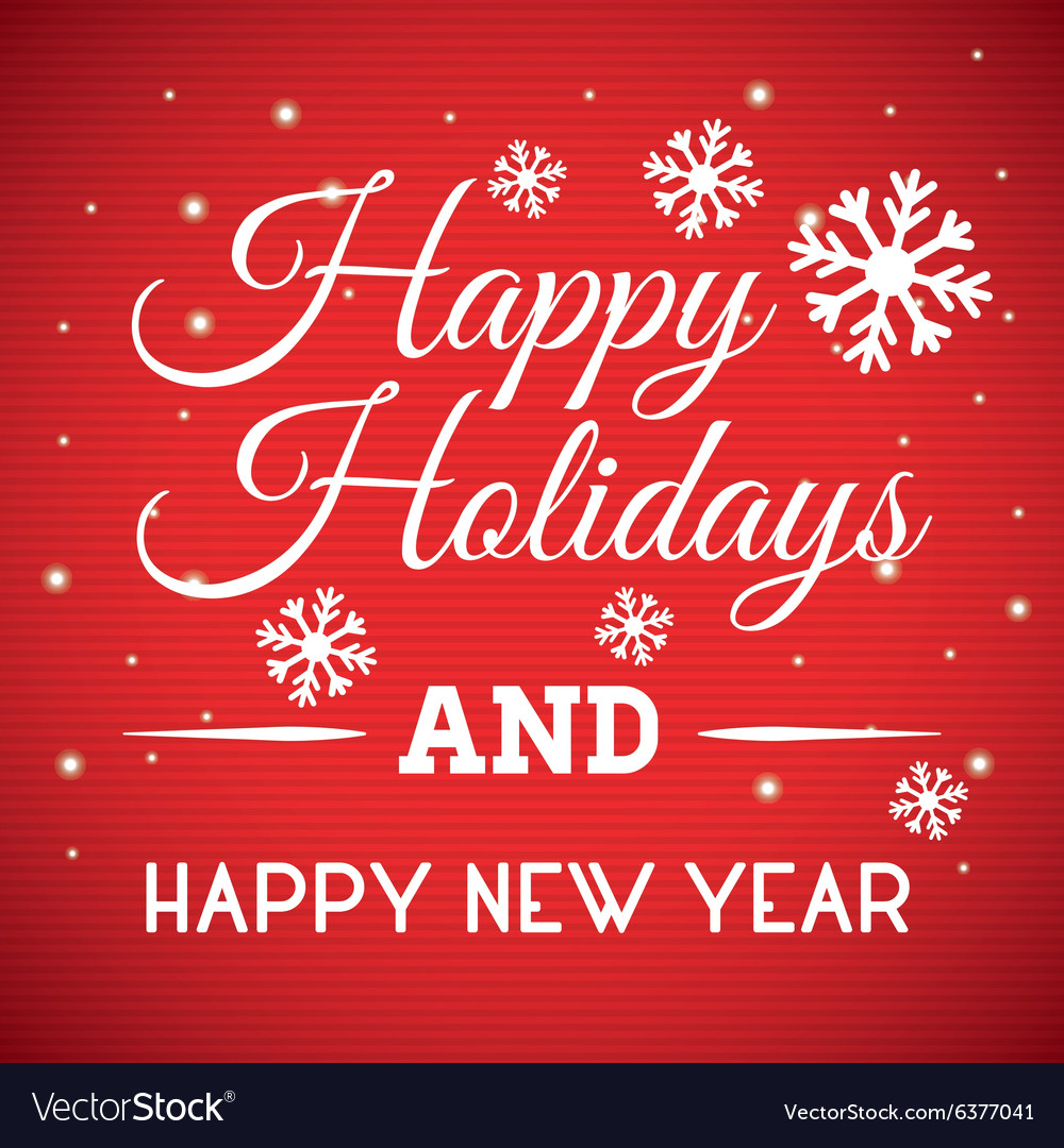 Happy Holidays And Merry Christmas Card Royalty Free Vector
