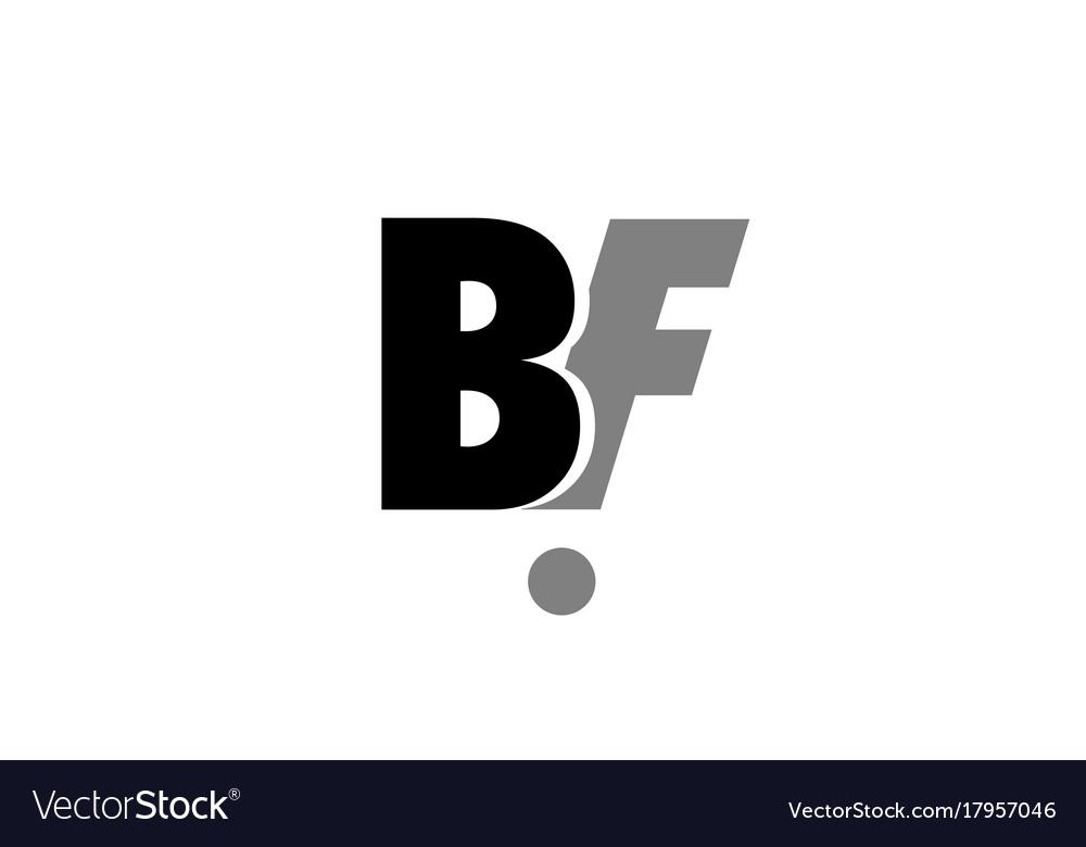 Bf B F Black White Grey Alphabet Letter Logo Icon Vector Image