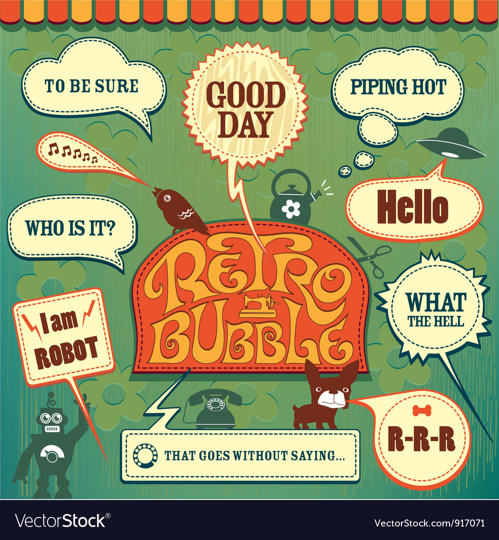 Retro set bubble