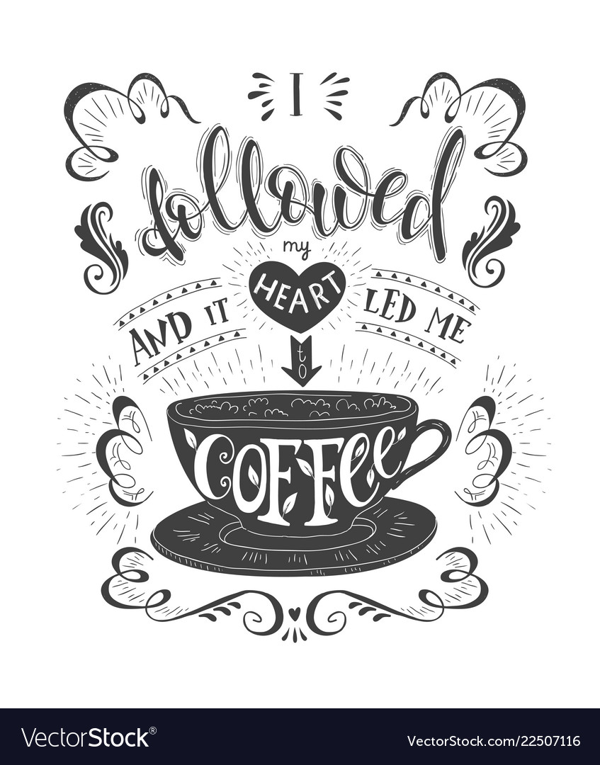 Banner of coffee with handlettering poster with