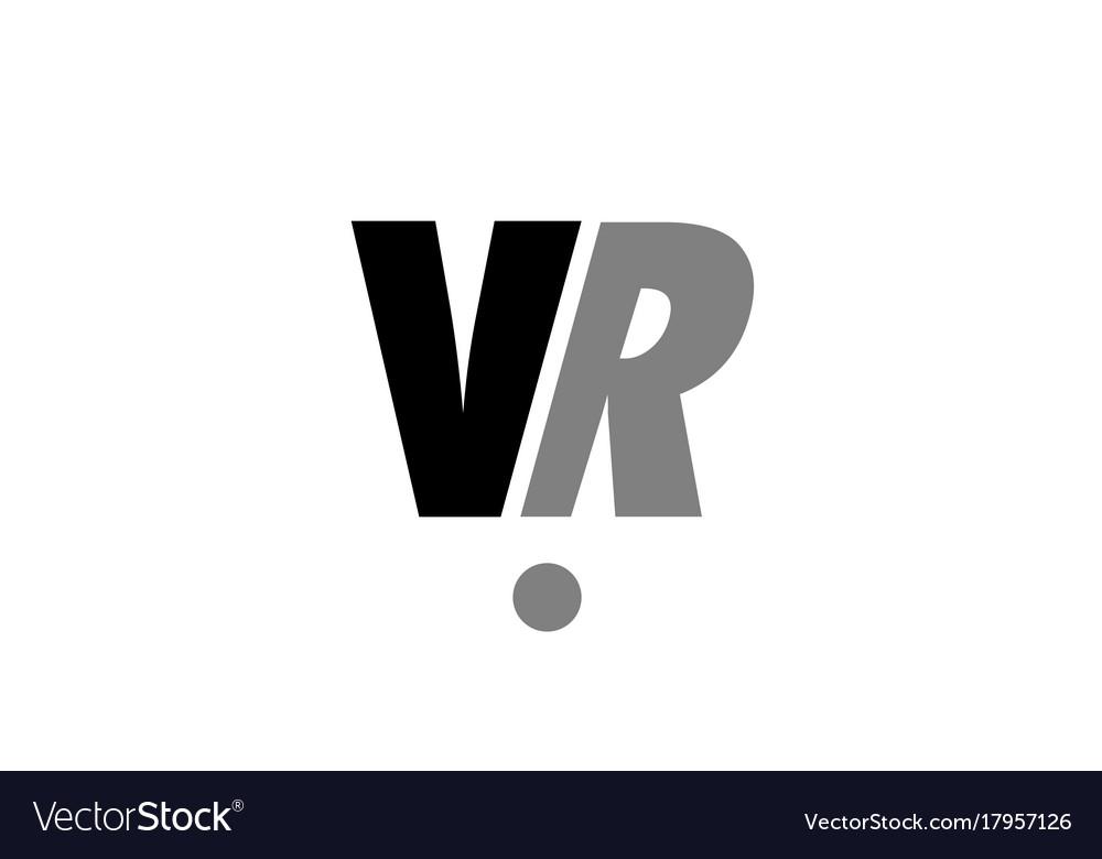Vr V R Black White Grey Alphabet Letter Logo Icon Vector Image