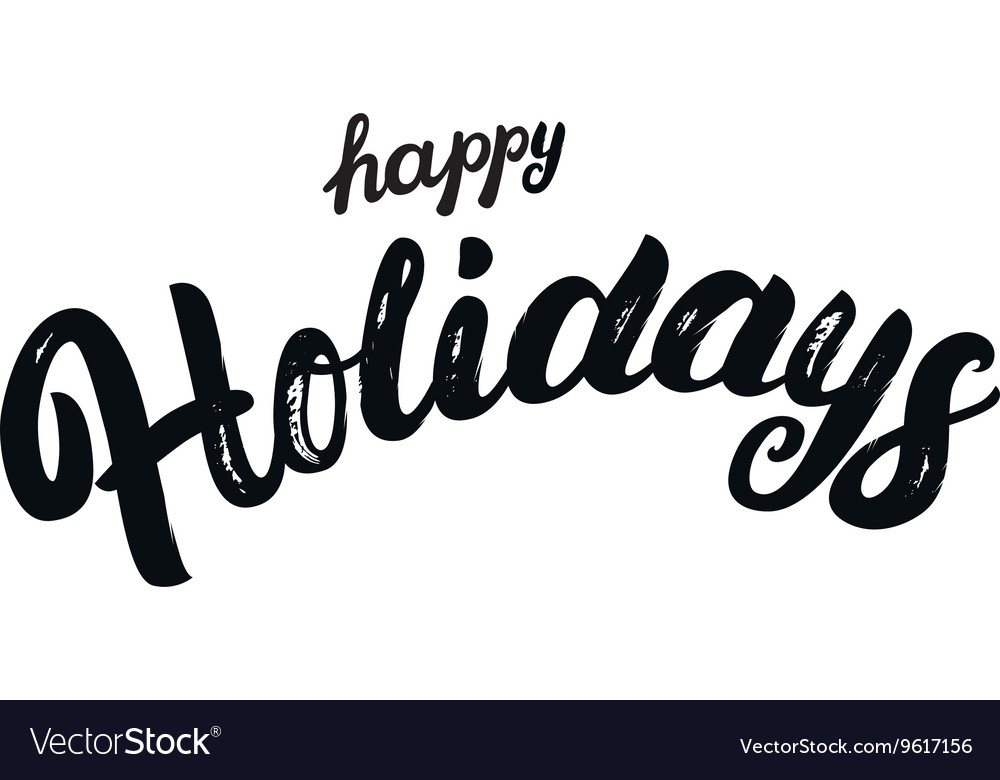 Happy Holidays hand written lettering for