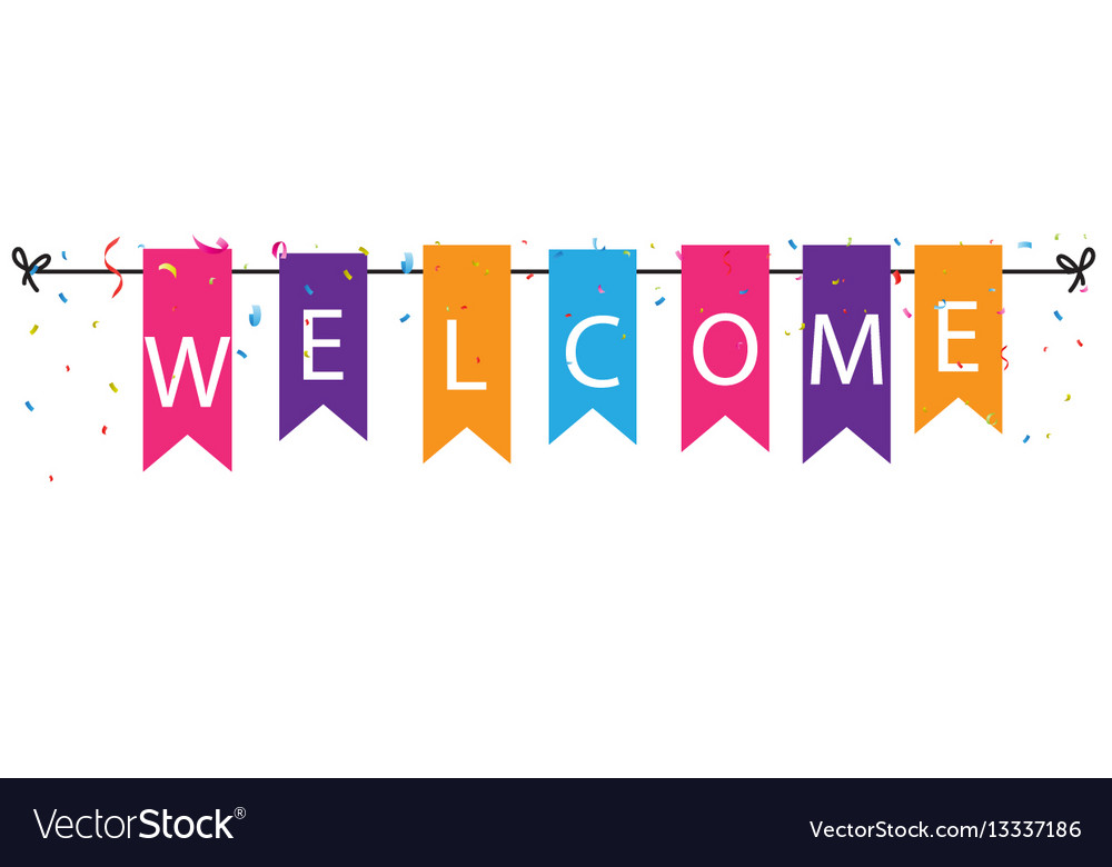 Welcome sign with colorful bunting flags Vector Image