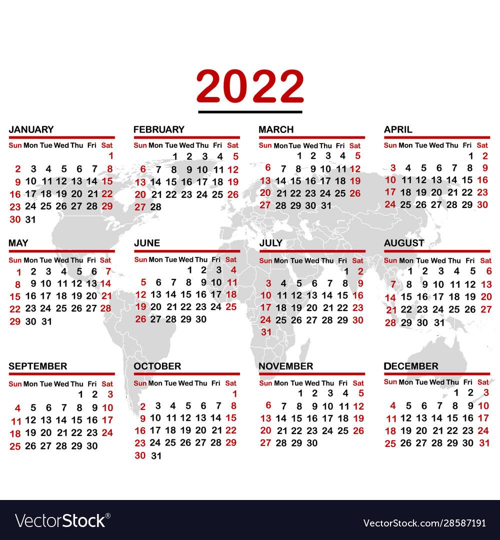 July 4 2022 Calendar.2022 Calendar With World Map Royalty Free Vector Image